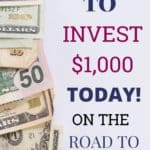 5 Ways to Invest $1,000 Today