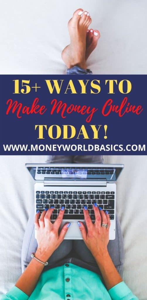 How to make money online today.